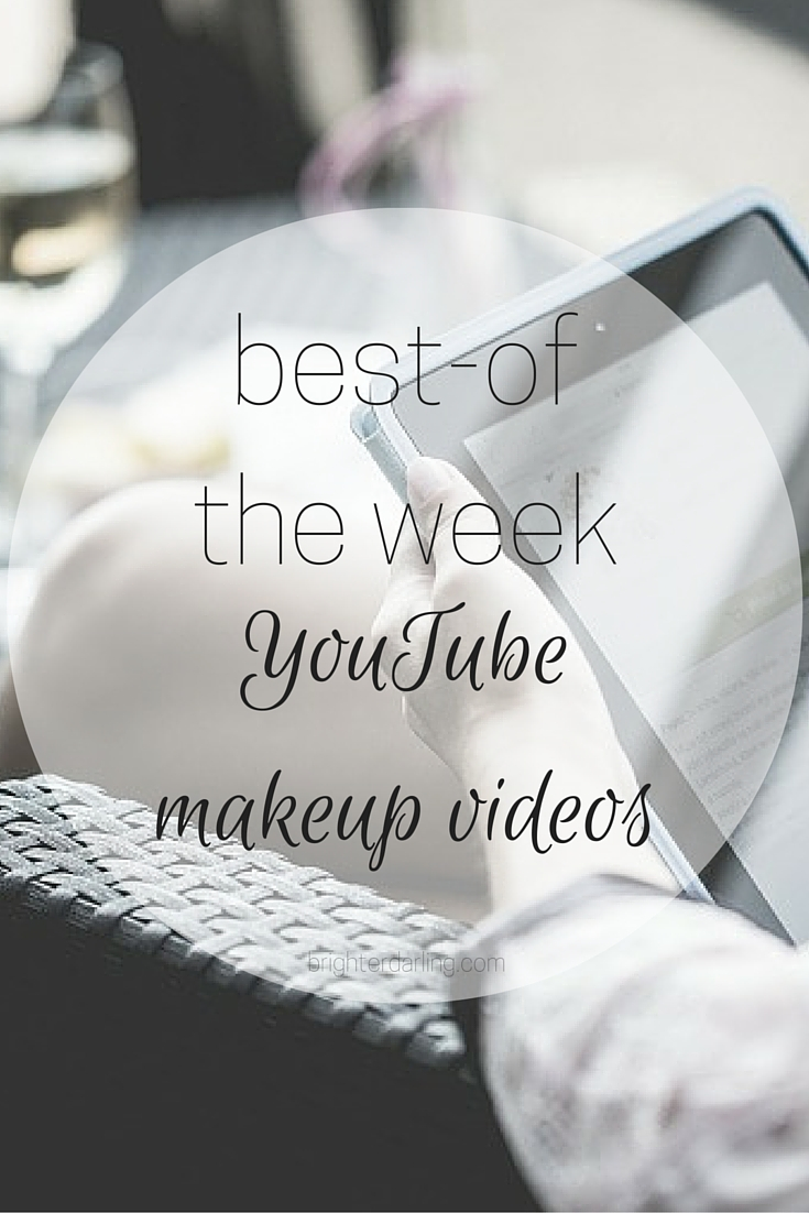 A roundup of my top three favorite YouTube Makeup Videos this week from Jordan Liberty, Charlotte Tilbury and beautyreviewsbyg on brighterdarling.com.