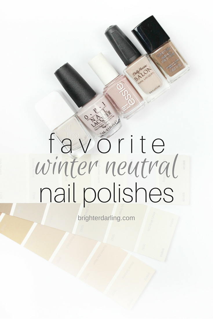 Favorite Winter Neutral Nail Polishes on brighterdarling.com