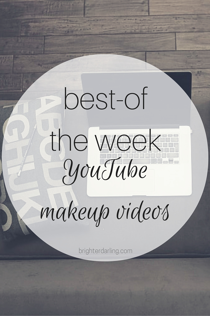 My top three favorite YouTube makeup videos of the week for March 11. Features a smokey kohl tutorial by Lisa Eldridge, an everyday makeup tutorial by Allison Anderson and some healthy tips from Eleventh Gorgeous on brighterdarling.com