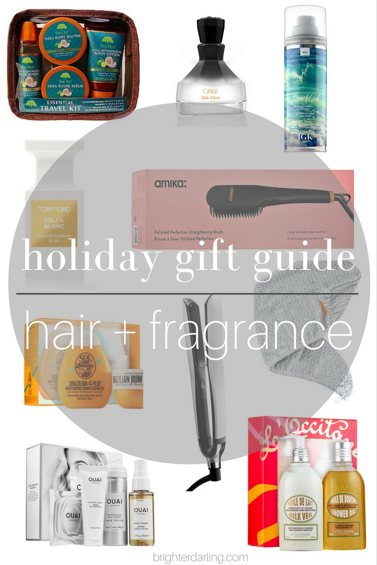 Fragrance, Hair and Body Care Gift Guide featuring amika perfectly polished straightening brush, tom ford soleil blanc, oribe cote de azur, ghd, brazilian bum bum, and more