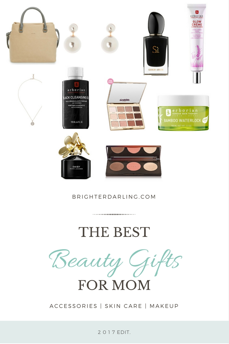10 Beauty Gifts For Mom Mothers Day Gift Guide 2017