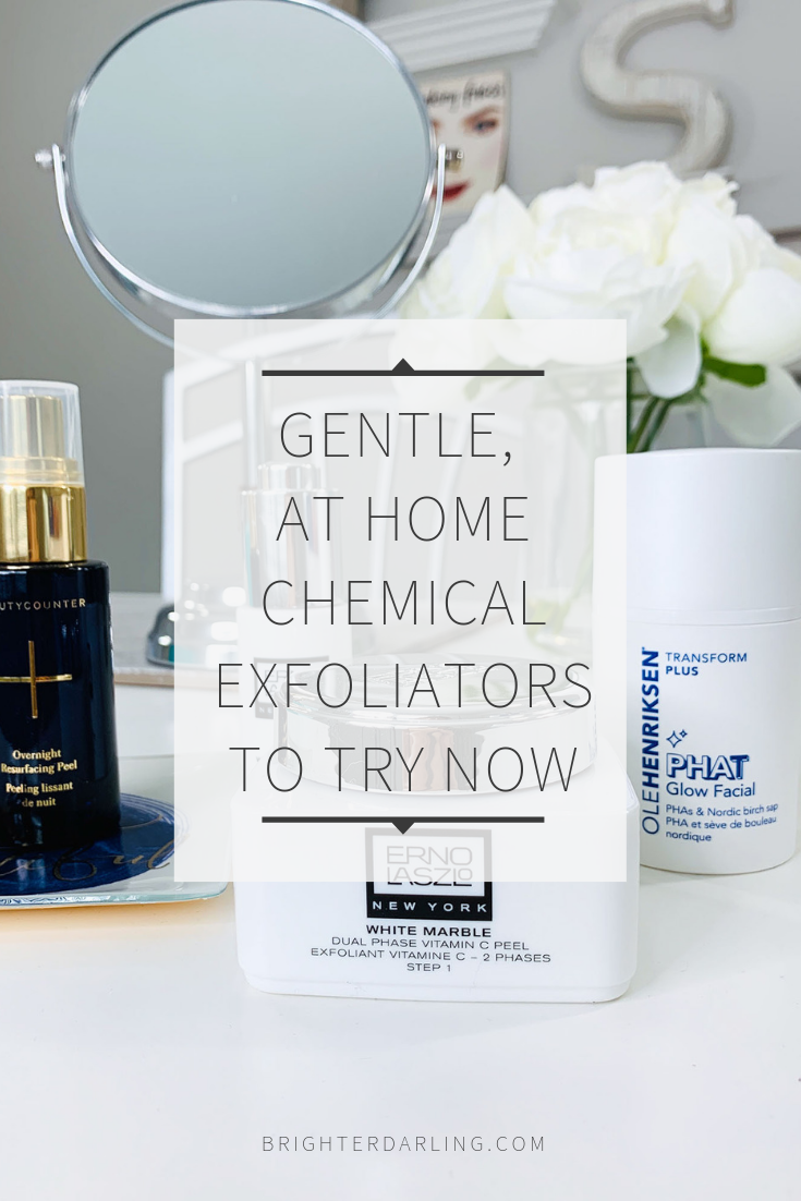 Gentle, at home chemical exfoliators to try now