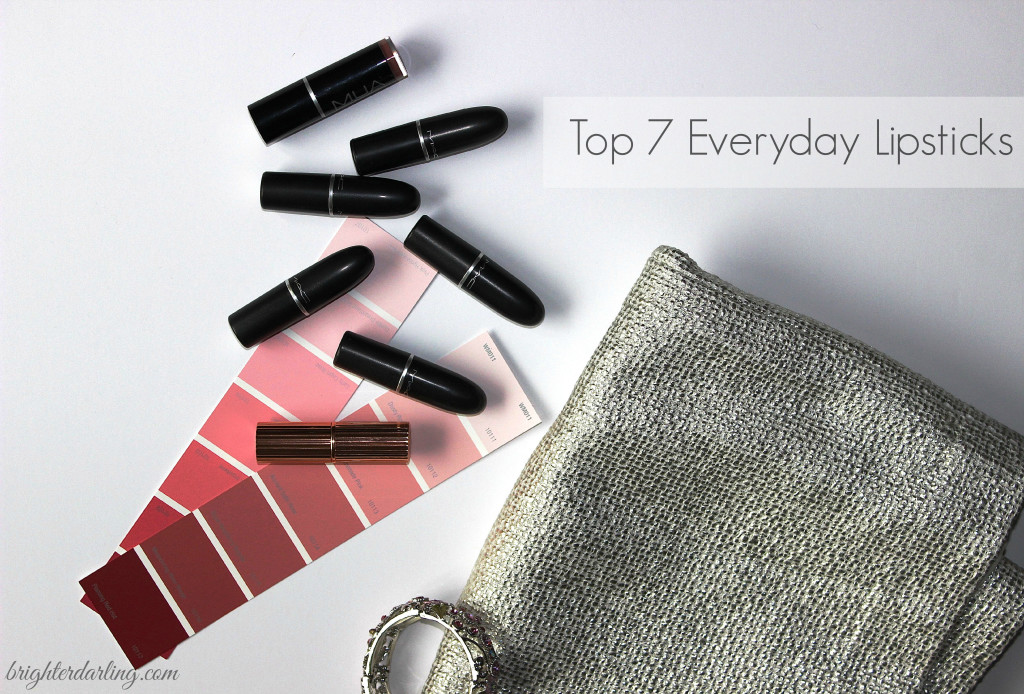 Top Everyday Lipsticks| Brighterdarling.com