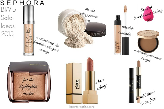 Brighterdarling.com Sephora VIB Sale Recommendations and Ideas 2015