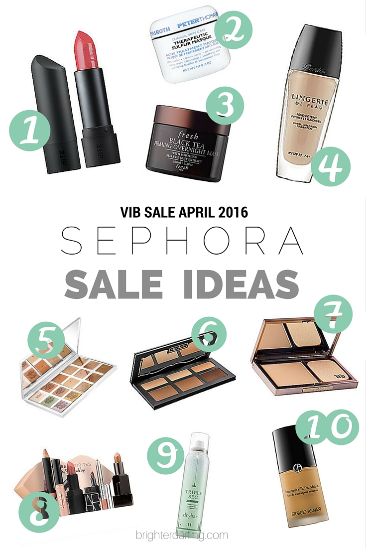 Sephora VIB Sale Ideas for April 2016 sale on brighterdarling.com