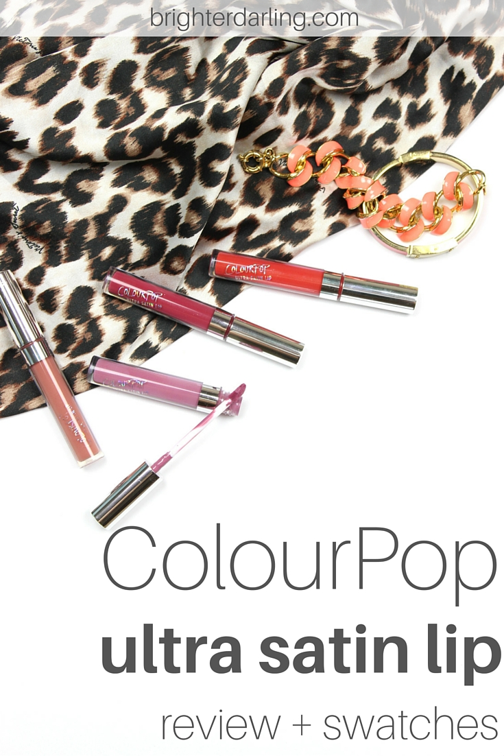ColourPop Ultra Satin Lip Review ft. Echo Park, Cozy, Molly and Lyin King shades with swatches on brighterdarling.com.