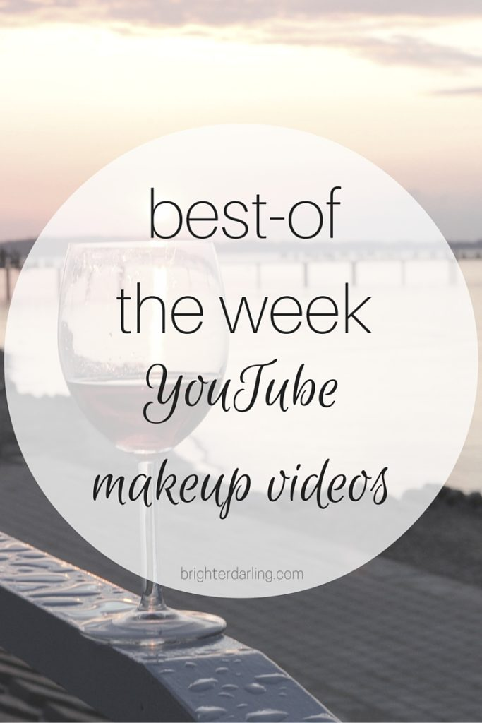 Best of the Week July 24 - favorite YouTube Beauty Videos from Ready Set Glamour, Phyrra and Simply Sona/Sona Gasparian!