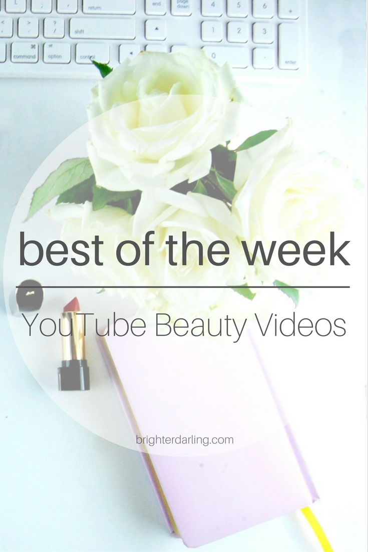 Favorite YouTube Beauty Videos of the Week for Sept. 25 by A Model Recommends, Tati of Glam Life Guru and more