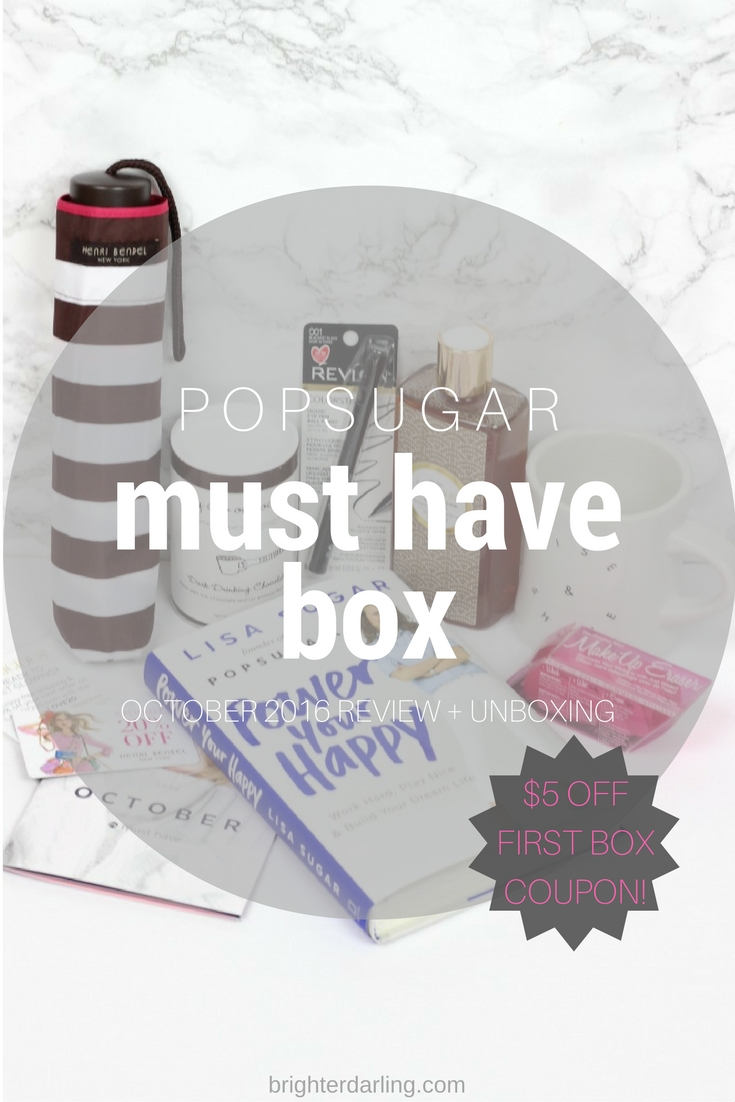 October 2016 PopSugar Must Have Box Review and Unboxing