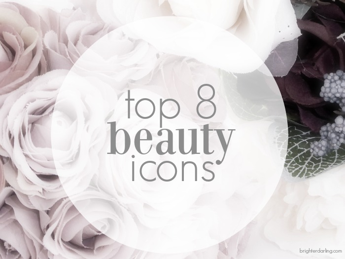 Top 8 Beauty Icons