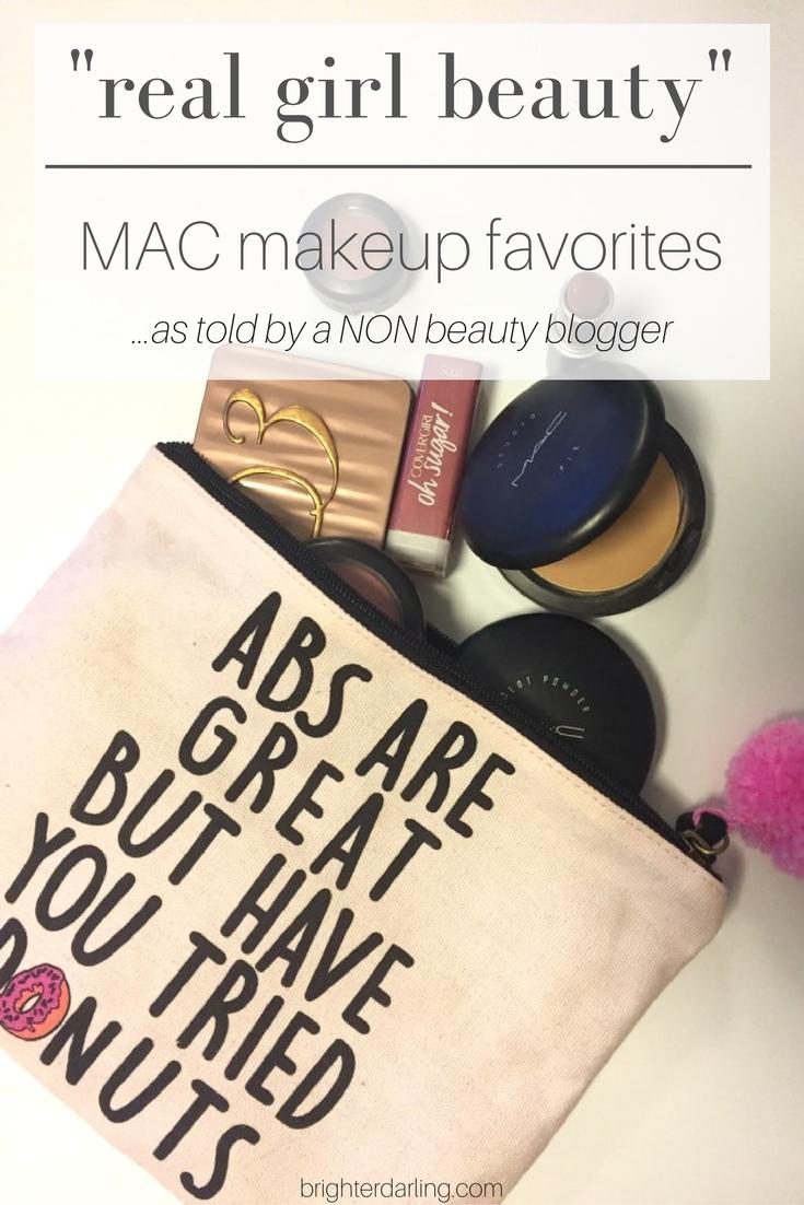 -real girl beauty- mac makeup favorites