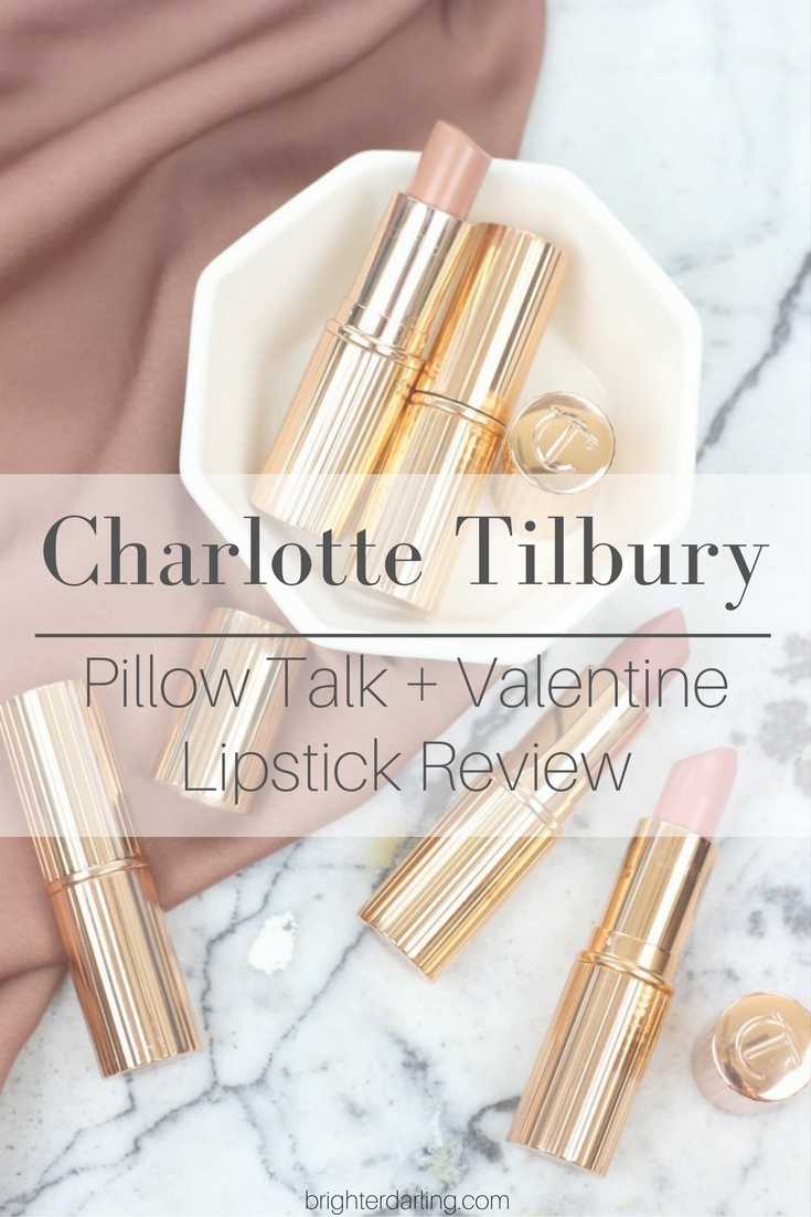 Charlotte Tilbury Pillow Talk and Valentine Lipstick Review and Swatches