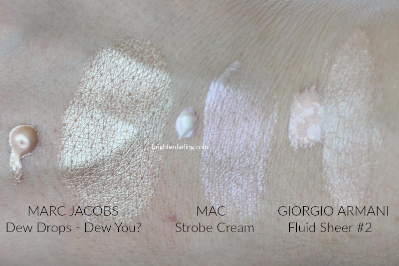 Marc Jacobs Dew Drops MAC Strobe Cream Giorgio Armani Fluid Sheer 2 Swatches