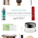 10 Things You Need from the April 2017 Sephora Sale