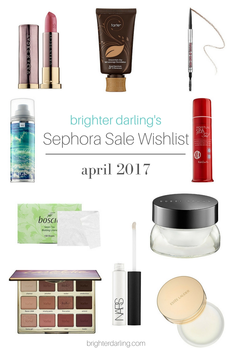 April 2017 Sephora Sale Wish List | Sephora Sale Ideas | What To Buy at Sephora