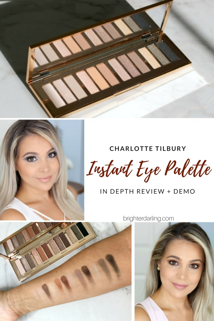 Charlotte Tilbury Instant Eye Palette Review and Eye Makeup Tutorial for Brown Eyes - Brighter Darling Blog