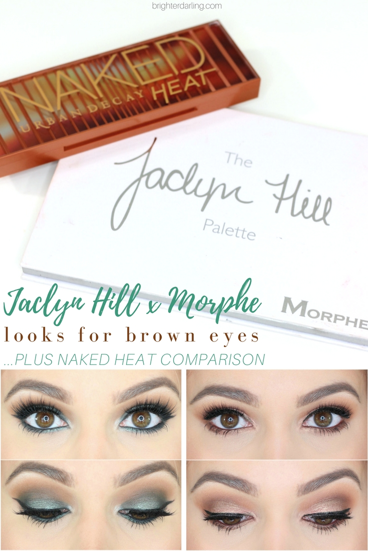 Jaclyn Hill Morphe Palette Looks For Brown Eyes - Jaclyn Hill Morphe vs Urban Decay Naked Heat