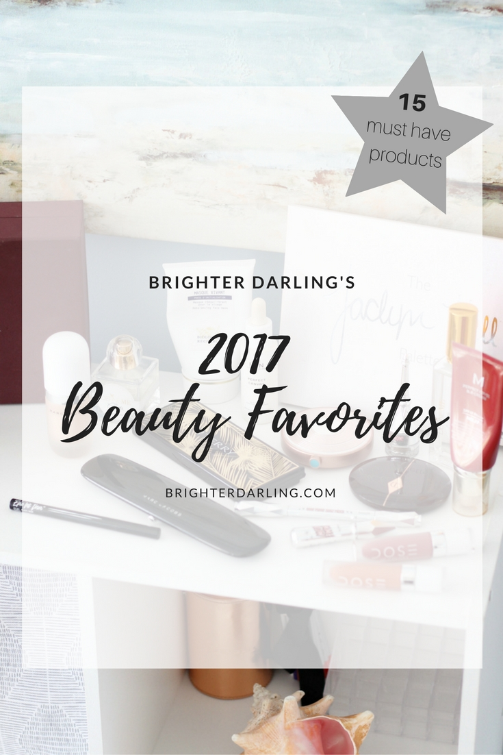 2017 Beauty Favorites _ 15 Must Have Must Try Beauty Products In Makeup, Skin Care, Hair Care and Fragrance
