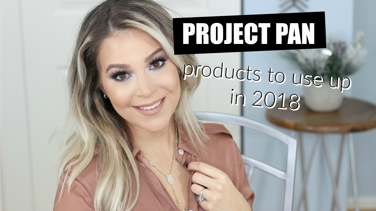 Project Pan Empties 2018 Brighter Darling Blog | Part I