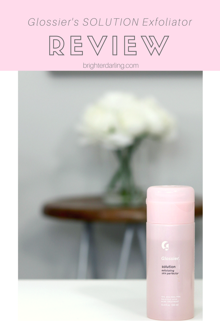 Glossier Solution Exfoliating Skin Perfector Review _ Unbiased Review _ Glossier Solution Review