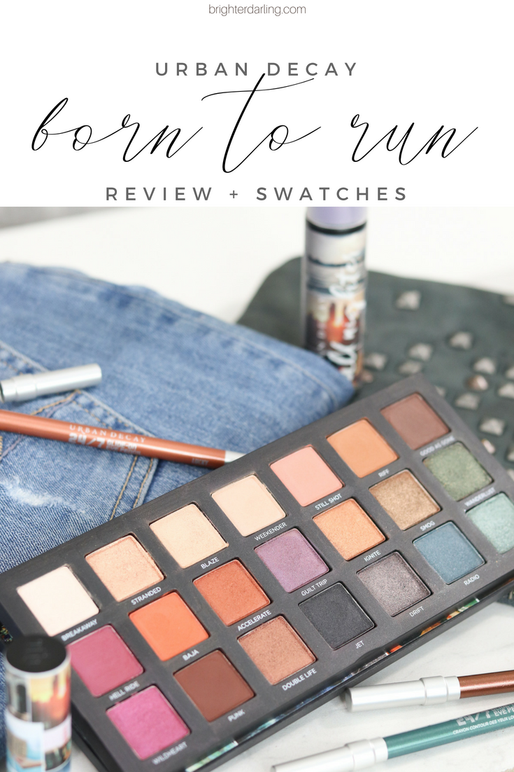 Urban Decay Born To Run Eyeshadow Palette Review and Swatches | Brighter Darling Blog