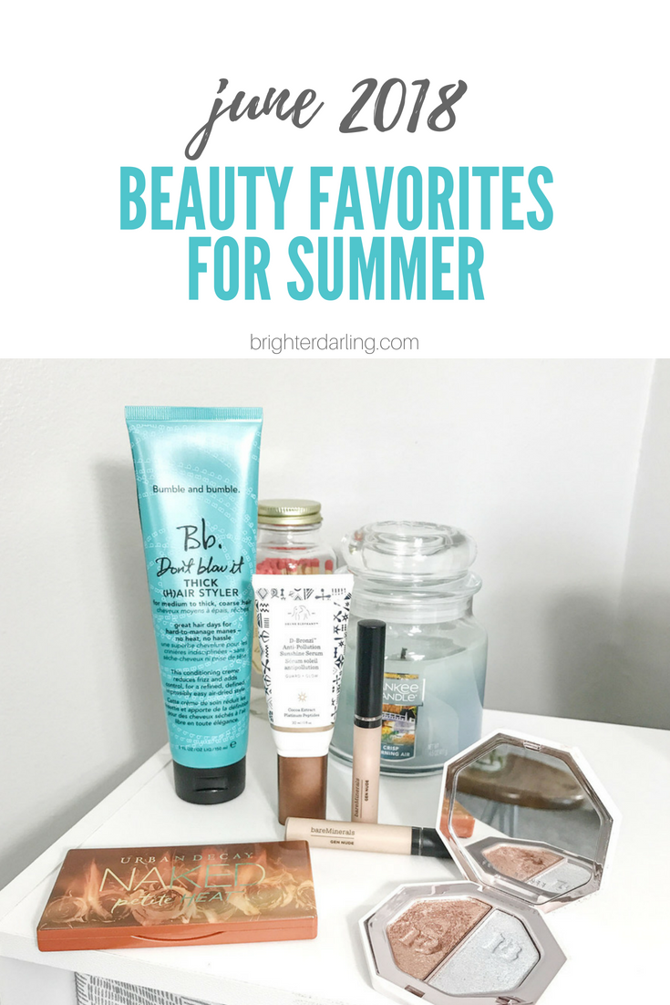 june 2018 beauty favorites for summer _ brighter darling blog _ Bb Dont Blow It _ Fenty Killawatt Foil Highlighter _ Drunk Elephant D Bronzi