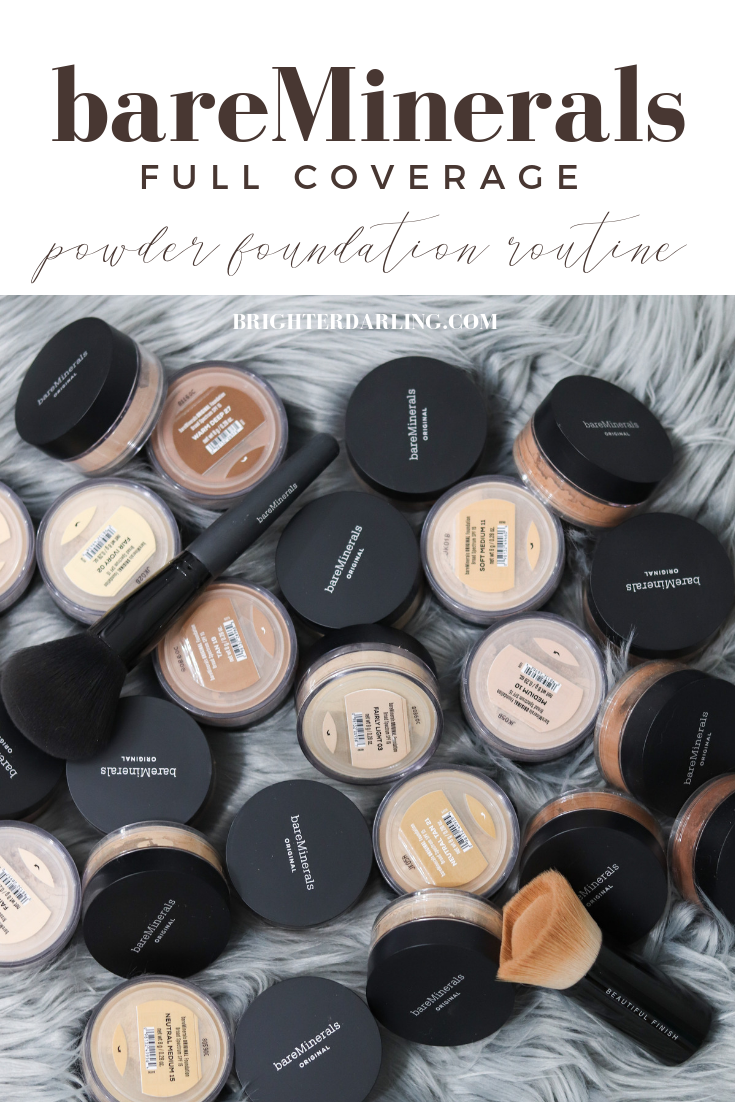 bareMinerals full coverage powder foundation routine 2018 | brighter darling blog