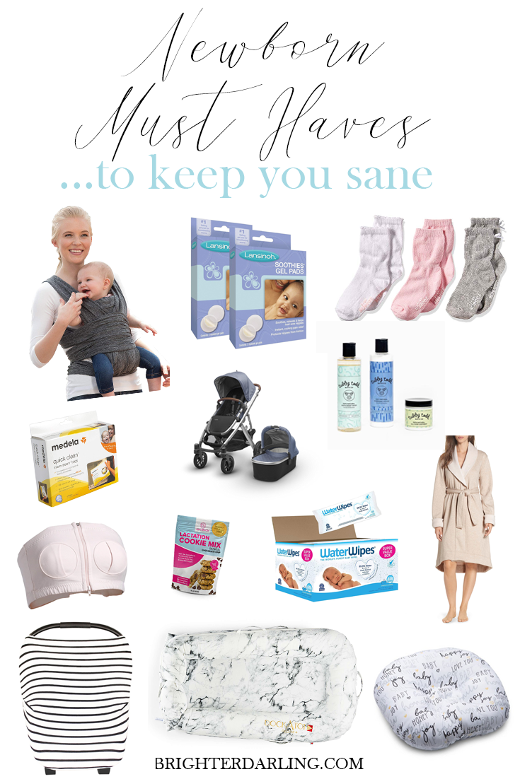 Newborn Must Haves To Keep You Sane Brighter Darling Blog
