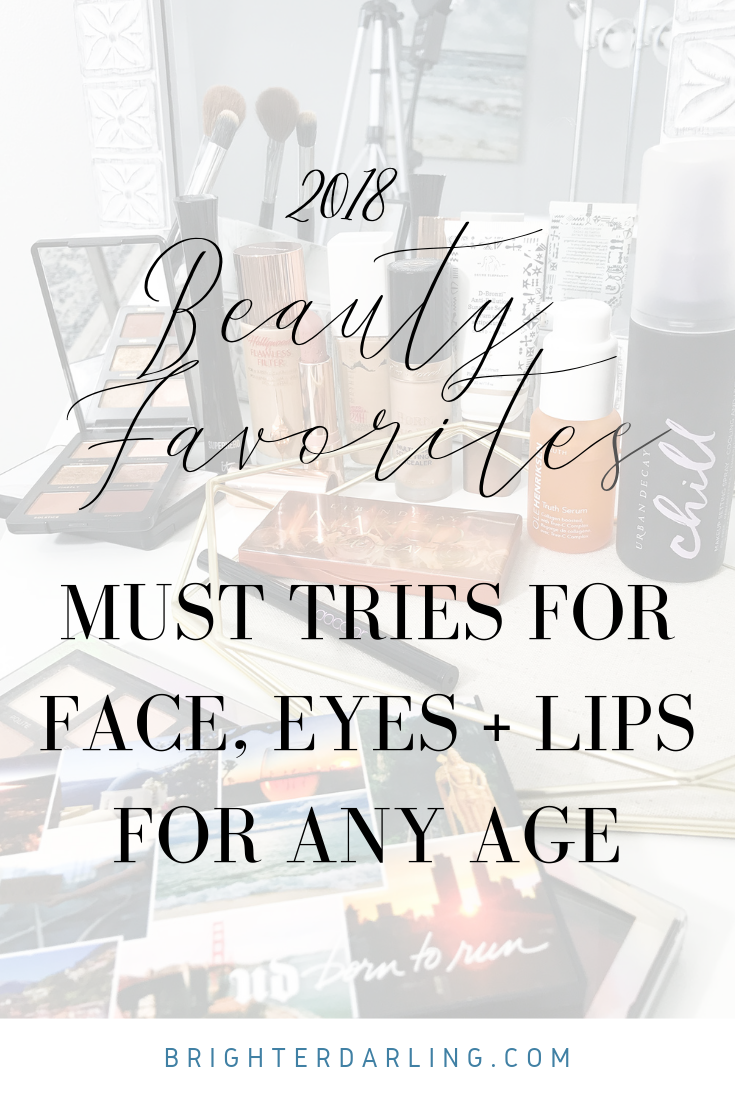 2018 Beauty Favorites for Face Eyes and Lips by Brighter Darling Blog