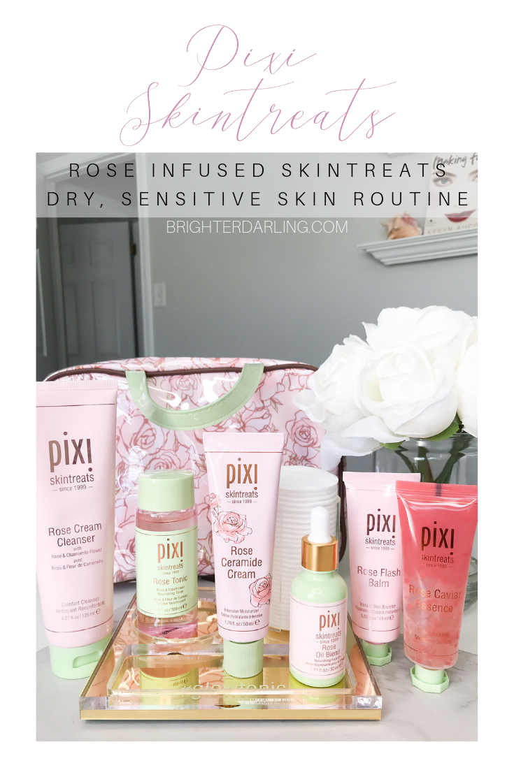PIXI ROSE INFUSED SKINTREATS REVIEW | AFFORDABLE SKINCARE ROUTINE FOR DRY SENSITIVE SKIN | Brighter Darling Blog