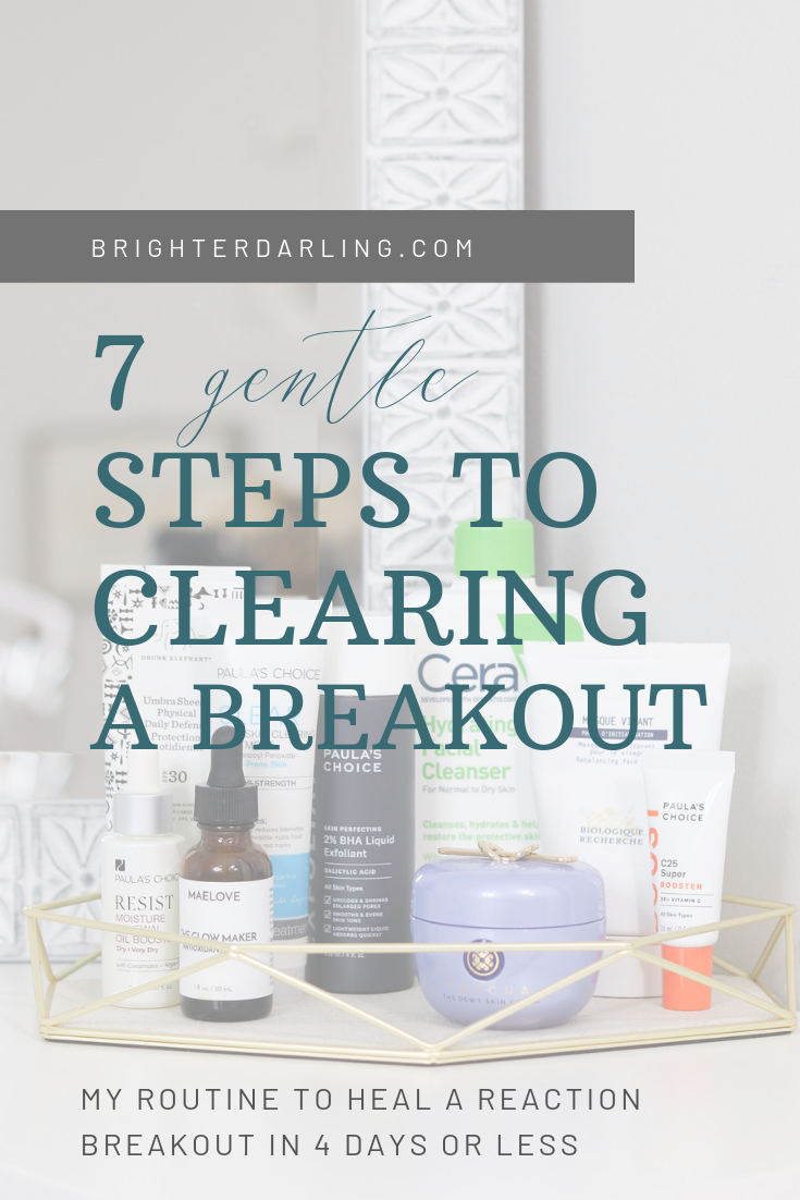 7 STEPS TO HEALING A BREAKOUT _How I Clear My Skin When I'm Having a Breakout