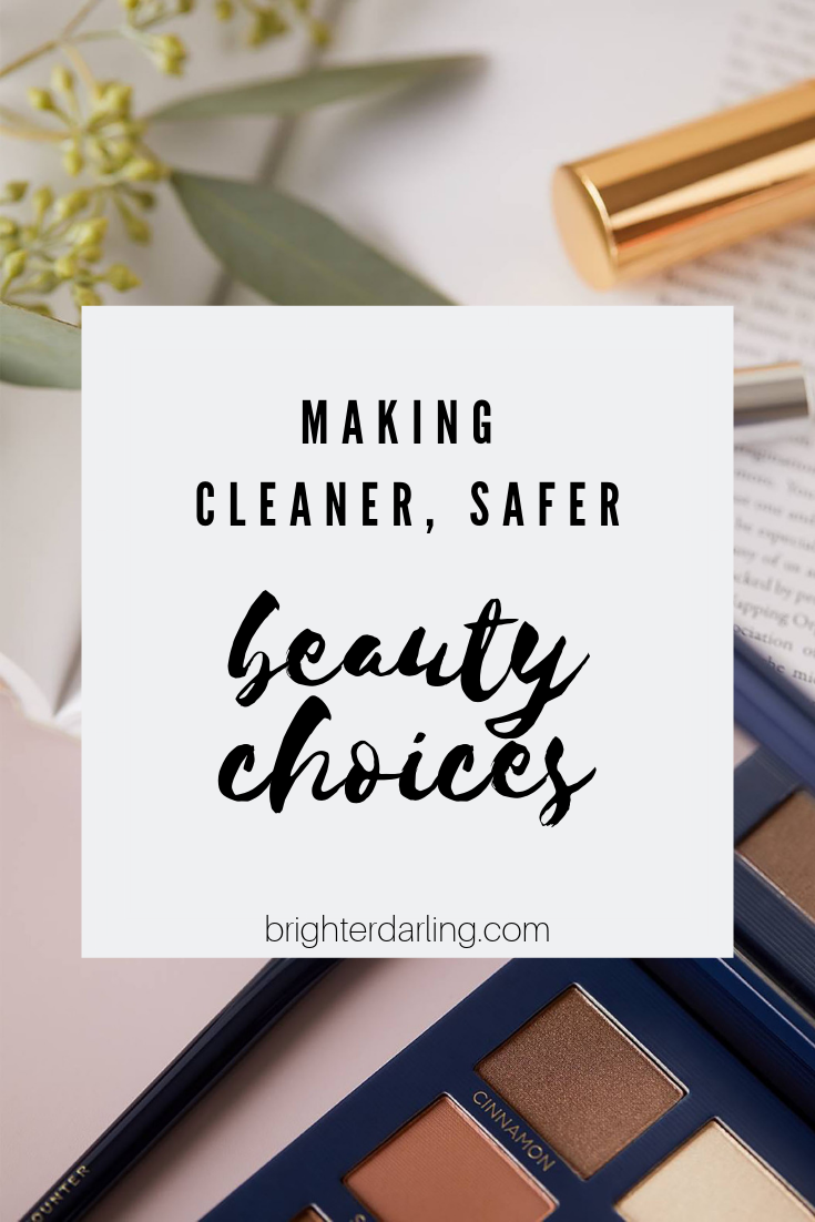 making cleaner safer beauty choices brighter darling