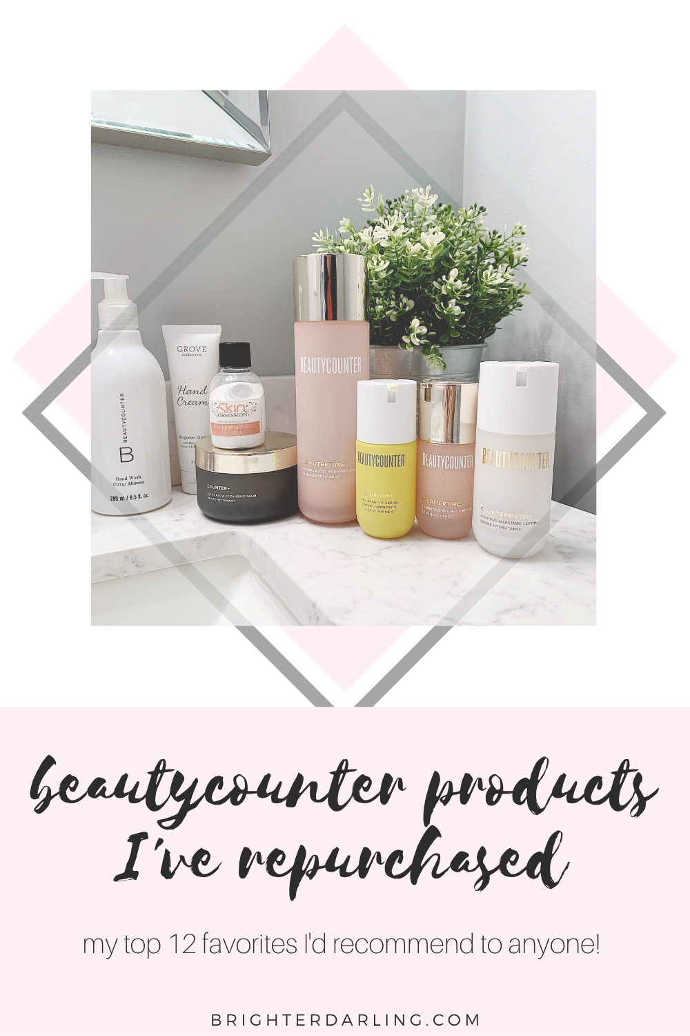 Beautycounter Products I've Repurchased | Beautycounter Favorites | Top Beautycounter Products
