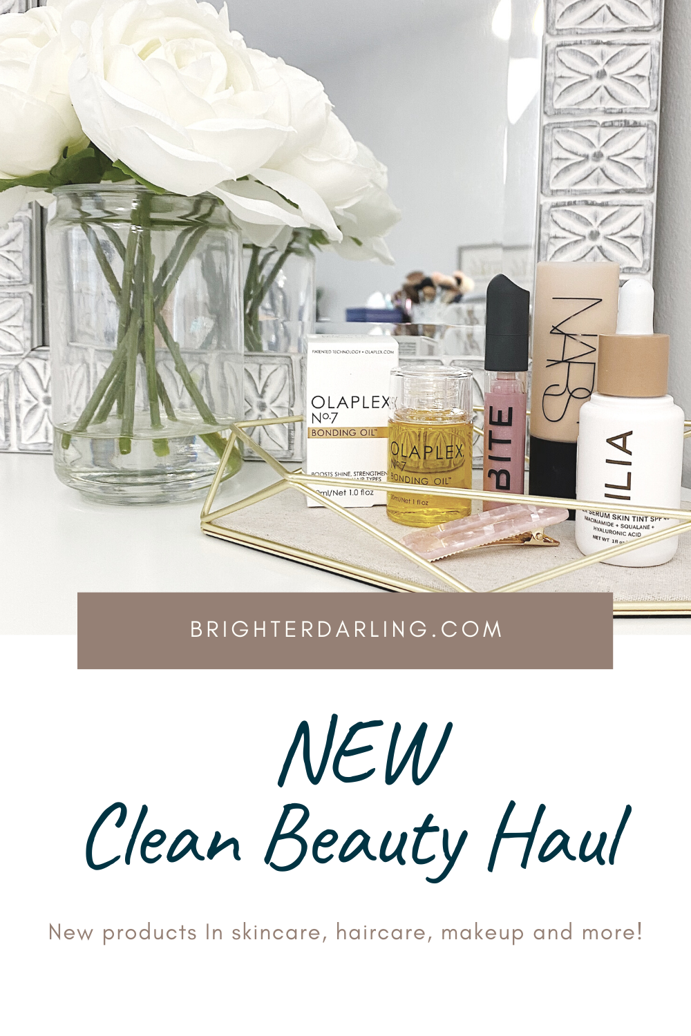 NEW Clean Beauty Haul _ Olaplex 7 Oil, NARS Soft Matte Foundation, Ilia Super Serum Skin Tint Foundation